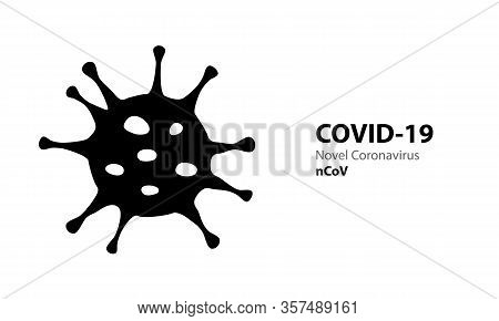 Corona Virus Black Silhouette With Text Covid-19. Virus Infections Epidemic Banner On White Backgrou