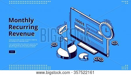 Monthly Recurring Revenue, Mrr Isometric Landing Page. Computer Desktop With Budget Or Payment Calcu