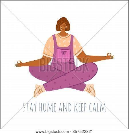 Girl Meditates At Home - Quarantine Leisure Home Activities, Coronavirus Covid-19 Concept. Flu, Cold