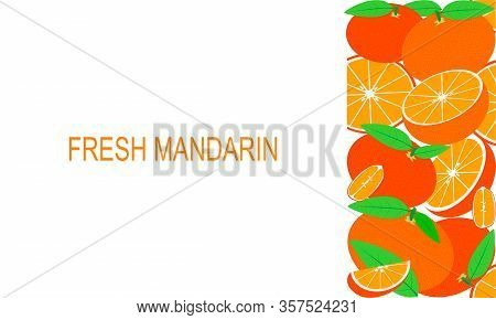 Vector Fresh Mandarins Template Suitable For Banners, Magazines, Websites, Restaurants And Menus. He