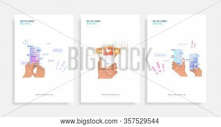 Set Of Cyber Bullying. Flat Vector Illustrations Of Phone In Hands With Abusive Messages On Screen,