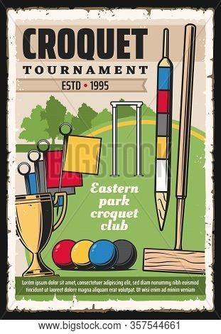 Croquet Sport Game Equipment On Green Court Vector Poster Of Sport Tournament. Croquet Balls, Mallet