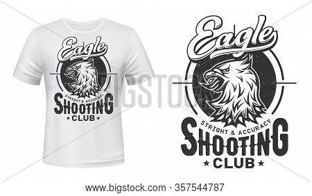 Bald Eagle Print Vector Mockup Of T-shirt For Shooting Sport And Shooter Club Design. Heraldic Bird