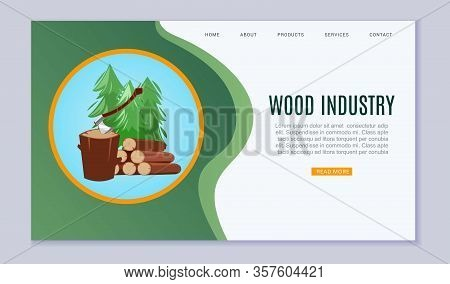 Wood Industry Sawmill Woodcutter Lumbers Industrial Timber Forest Vector Illustration. Wood Industry