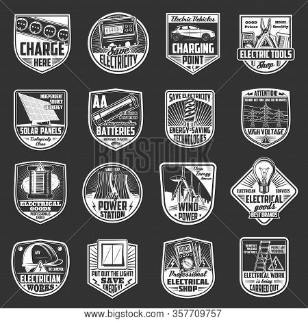 Electric Service Vector Badges Of Power Energy Equipment And Electrician Work Tools. Light Bulbs, El