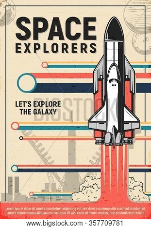 Space Rocket Launch Poster Of Galaxy Explorers And Astronomy Science. Vector Shuttle Or Spaceship Li