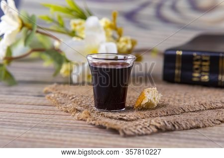 Taking Communion Concept - The Wine And The Bread Symbols Of Jesus Christ Blood And Body With Holy B