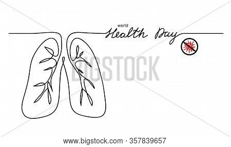 World Health Day Vector Minimal Background. Lungs One Continuous Line Drawing. No Virus Sign.