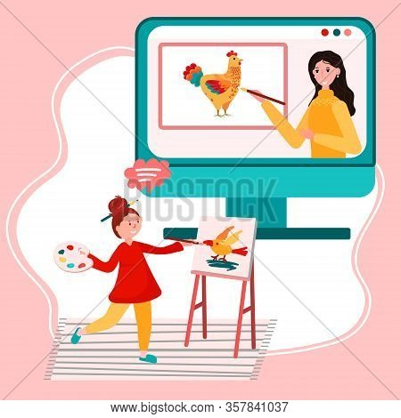 Online Education. Distance Study At School. Student From Home Has Art Class. Teacher Is Teaching How