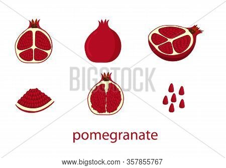 Set Of Whole Pomegranate Fruit, His Lads, Piece Of Pomegranate And Its Grains, Isolated On White Bac