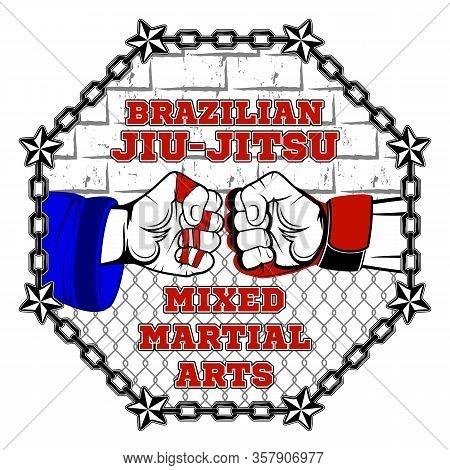 Vector Image Of Fighter Hands. Brazilian Jiu-jitsu And Mixed Martial Arts. Bjj Vs Mma.  Octagon Warr