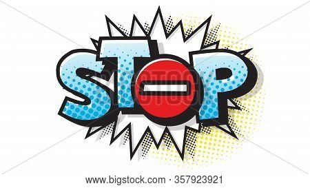 Stop, No, Sign Hand Drawn Pictures Effects. Template Comics Speech Bubble Halftone Dot Background. P