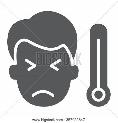 Sick Man With Thermometer Glyph Icon, Virus And Microorganism, Covid 19 Sign, Vector Graphics, A Sol