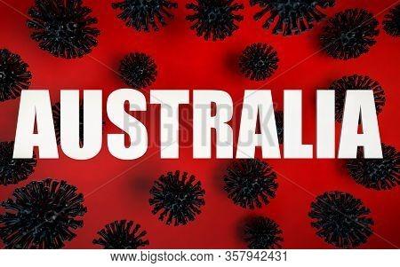 3d Render Background Of Coronavirus Models And Warning Australia Text Banner Of Coronavirus And Covi