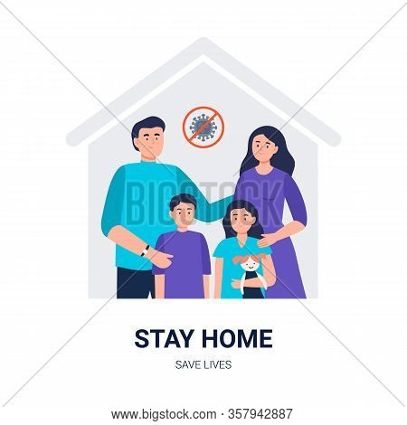 Stay Home. Social Media Campaign And Coronavirus Prevention. A Family Keeps Calm And Stays At Home.