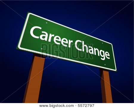 Career Change Green Road Sign Illustration on a Radiant Blue Background. poster