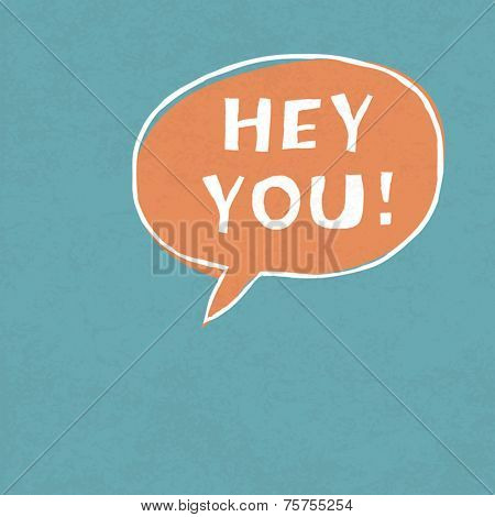 Hey You! Exclamation Words Vector Illustration