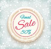 Final sale background on round banner and snow. Sale. Winter sale. Christmas sale. New year sale. Vector illustration poster