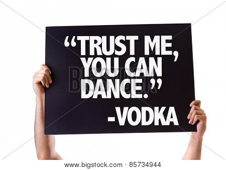 """Trust Me You Can Dance"" -Vodka card isolated on white poster"