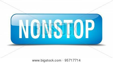 Nonstop Blue Square 3D Realistic Isolated Web Button