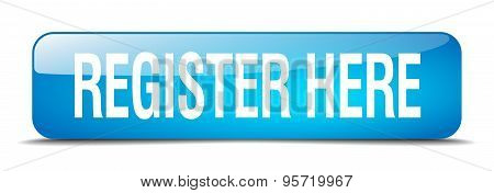 Register Here Blue Square 3D Realistic Isolated Web Button