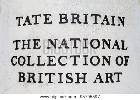 Sign of the wall of the Tate Britain Art Gallery in London. poster