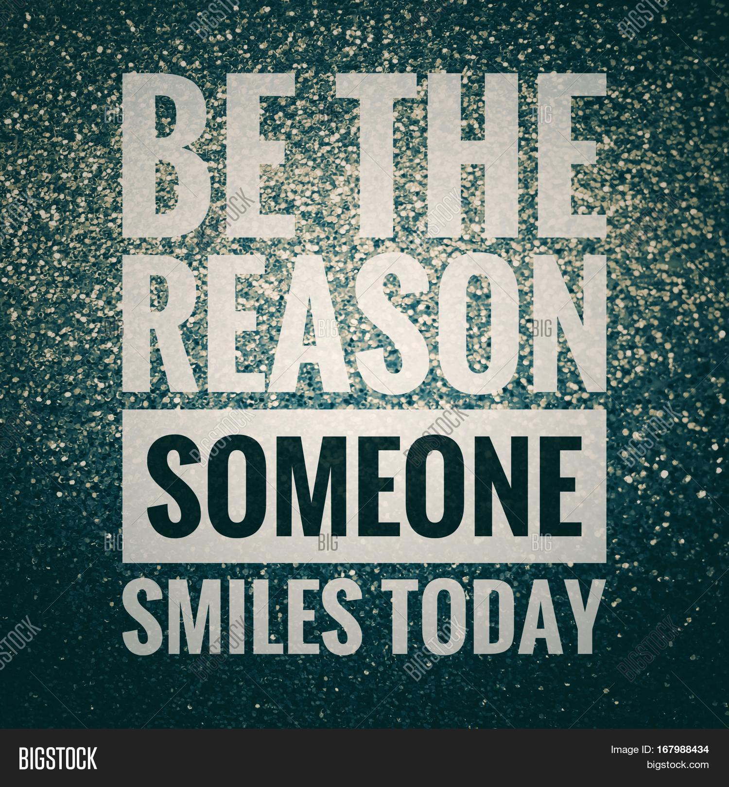 Be Reason Someone Image Photo Free Trial Bigstock