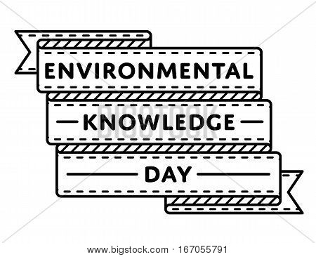 Environmental Knowledge day emblem isolated vector illustration on white background. 15 april global ecology holiday event label, greeting card decoration graphic element
