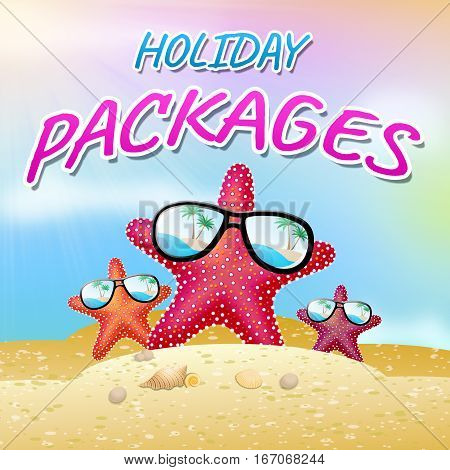 Holiday Packages Shows Fully Inclusive 3D Illustration