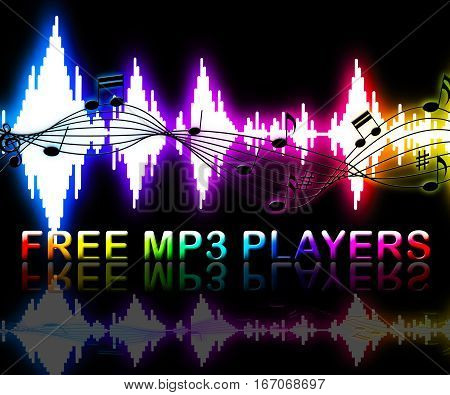 Free Mp3 Players Means Online Internet Software