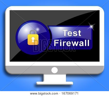Test Firewall Indicates No Access And Testing
