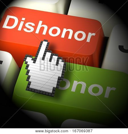 Dishonor Honor Computer Shows Integrity 3D Rendering