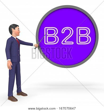 B2B Sign Means Business Trade 3D Rendering