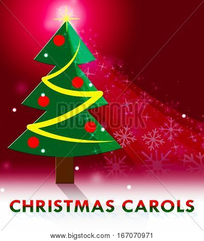 Christmas Carols Showing Xmas Music 3D Illustration