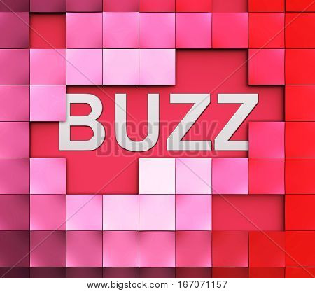 Buzz Word Represents Public Relations And Attention