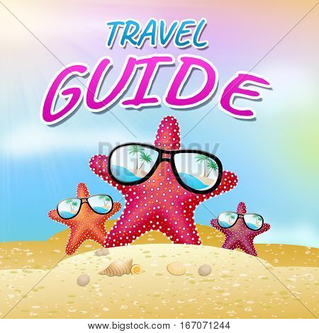 Travel Guide Means Holiday Tours 3D Illustration