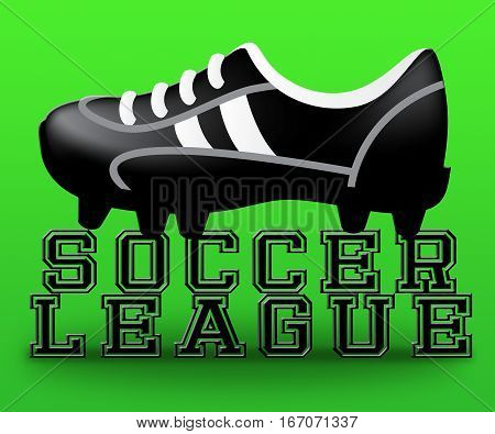 Soccer League Boot Meaning Football Competitions 3d Illustration poster