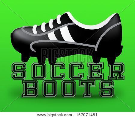 Soccer Boots Shows Football Footwear 3D Illustration