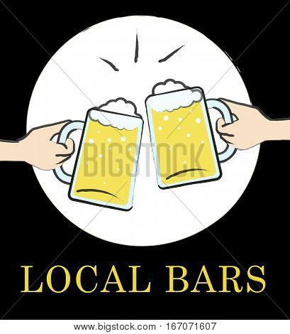 Local Bars Shows Neighborhood Pubs Or Taverns