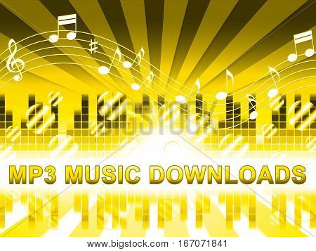Mp3 Music Downloads Means Downloading Web Soundtracks