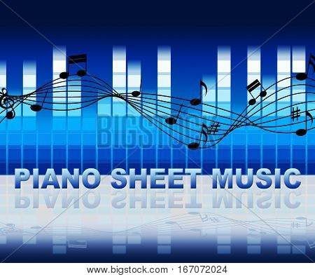Piano Sheet Music Notes Shows Musical Notation