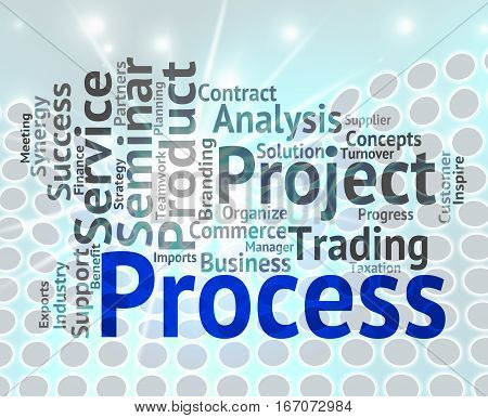 Process Word Indicates Procedure Practice And Processing