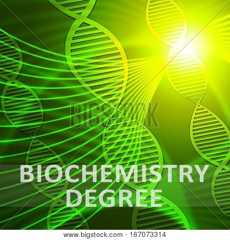 Biochemistry Degree Meaning Biotech Qualification 3D Illustration