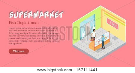 Supermarket fish department web banner. Fish products refrigerator. Natural foods of fish in fridge vector illustration. Seller and customer. Flat design. Shelves, freezer, fish assortment in store.