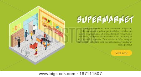 Supermarket interior in isometric projection web banner. Trading room with customers, personal, sellers, shelves, goods, shopping carts and scales. For store ad, app, game interface. 3D illustration