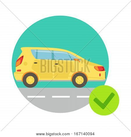 Yellow Car In Round Frame, Insurance Company Services Infographic Illustration. Vector Icon With Type Of Insurance Helping People To Protect Their Property.