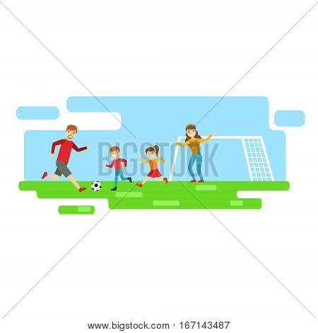 Parents And Kids Playing Football, Happy Family Having Good Time Together Illustration. Household Members Enjoying Spending Time Together Vector Cartoon Drawing.