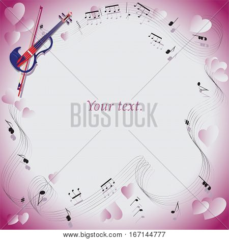 Melody of love. Violin. Frame. For programs, Anons in Newspapers, invitations to the evening of music. Composition with pink hearts for greetings on Valentine's Day, engagement, wedding.