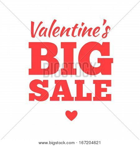 Valentines day sale offer, banner template. Vector illustration in red colour with lettering on white background. Big Valentines Sale. Shop market poster design.