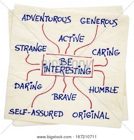 how to be interesting - a word cloud or mindmap with positive character features -  a motivational doodle on a napkin isolated with a clipping path